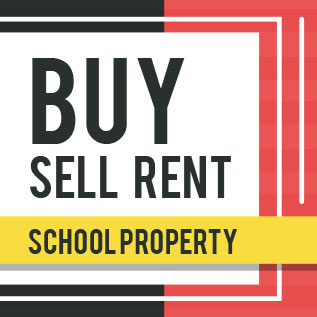 buy sell rent school property