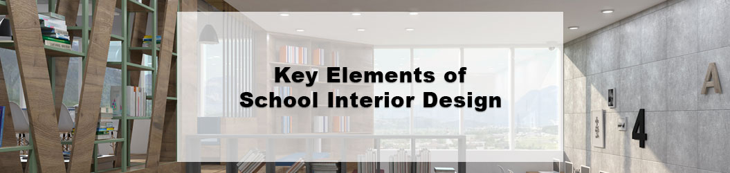 Key_Elements_of_SchoolInteriorDesign